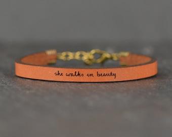 inspirational leather bracelet | she walks in beauty | poetry bracelet | chemo gift | word bracelet | secret message bracelet | quote band