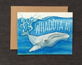 Whaddya At / Notecard / Blank Inside / FREE SHIPPING