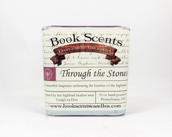 Through the Stones- Book Inspired Candle - Hand-poured, 10 oz coconut wax container candle
