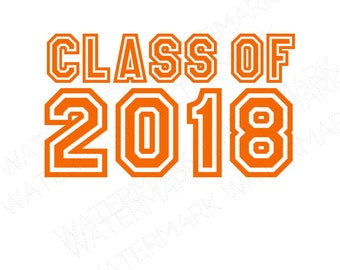 Class Of 2018 Cutout Files for Cricut SVG and Silhouette Studio File Cut Out Stencil Decal Logo SVGS Graduation 2018