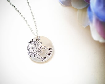 Hand Stamped Silver Necklace Be Still