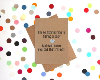 Funny expecting card, Funny new baby card, Funny Baby Shower Card, Funny Baby Congrats card, Funny pregnancy card, Funny new mum card