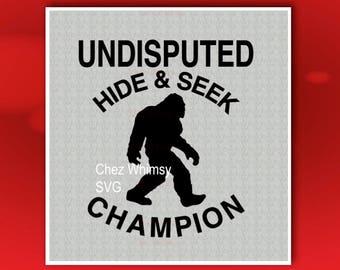 Sasquatch SVG, Bigfoot SVG, Undisputed Hide & Seek Champion, Searching for Bigfoot, Sasquatch Shirt Design