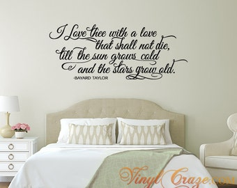 I love thee with a love that shall not die - Vinyl Wall Quote