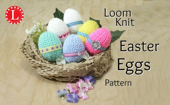 Loom knitting patterns easter eggs toys includes video negle Images