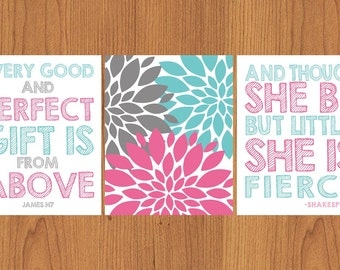 Every Good And Perfect Gift Is From Above And Though She Be But Little She is Fierce Nursery Wall Art Set of 3 8X10 Matte Finish Print (199
