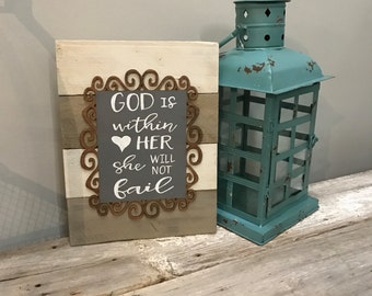 God is Within Her - She Will Not Fail - Psalm 46:5 - Christian Gift - Inspirational Gift - Hand painted Wood Sign - Gift for Her- Graduation
