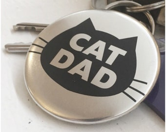 Cat Dad Keyring Bottle Opener 2.25 inch Silver Button