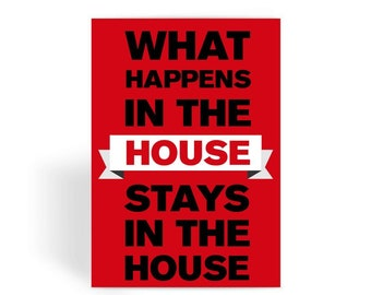 New Home Card,Moving Home Card,New House Card,Moving House Card,House Warming Card - What Happens In The House Greeting Card