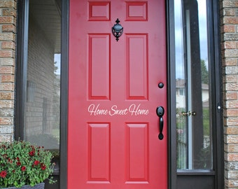 Home Sweet Home Door Decal // Front Door // Entryway // House /