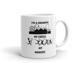 I'm a Grandpa - My Circus. My Monkeys. Ceramic Coffee Cup Tea Mug Birthday or Father's Day Gift Idea