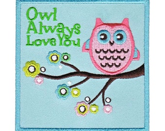 Owl Always Love You Iron-On Applique • Owl Iron On Applique (P-4211-DSX)