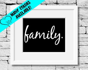 Family Quote Print, Family Wall Art, Inspirational Quote, Life Quote, Family Quote Print, Home Quotes, Motivational Print, Inspirational