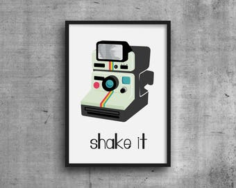 Polaroid Camera Print - DIGITAL DOWNLOAD - Shake It Like a Polaroid Picture Print - Polaroid Poster - Gift for Photographers - Shake It