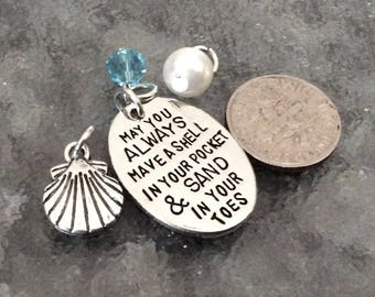 """1 - 4 piece set """"May you Always Have a Shell in Your Pocket and Sand In Your Toes"""" Pendant,  Beach Charm, Coastal Necklace, Ocean Pendant"""