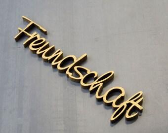 Freundschaft - wood lettering size M