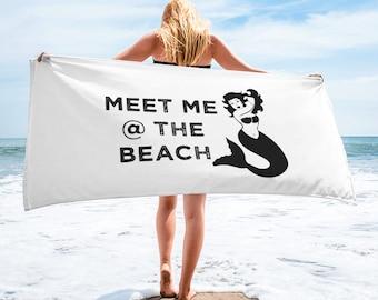 Meet Me at the Beach Towel