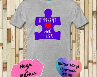 Different Not Less Autism Awareness Shirt
