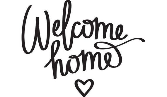 welcome home printable quote picture pic photo frame wall art rh etsy com welcome home clip art free welcome home dog clipart