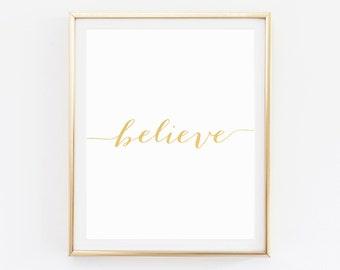 Believe, Typography Prints, Believe Print, Wall Art Print, Quote Print, Motivational Art, Inspirational Art, Inspirational Quotes