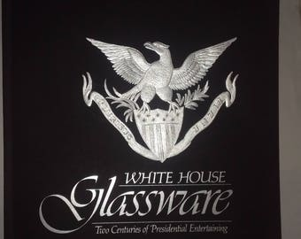 1989 Two Centuries of White House Glassware Book