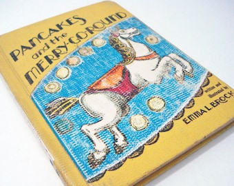 Pancakes And The Merry Go Round Childrens Book Emma L Brock Vintage 60s