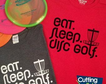 Eat Sleep Disc Golf Shirt, Eat Sleep Disc Golf Tshirt, Disc Golf Shirt, Disc Golf Tshirt, Frisbee Golf Shirt, Frolf Shirt, Frolf Tshirt