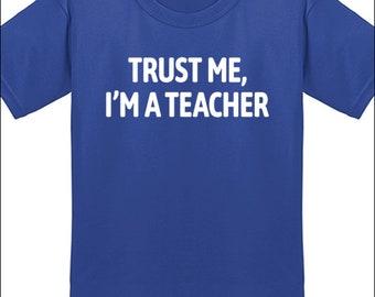Trust Me, I'm A Teacher Shirt