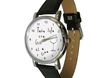 Gin Gift. Take Life One Gin at a time Wristwatch - humor - gift watch - Unusual gift