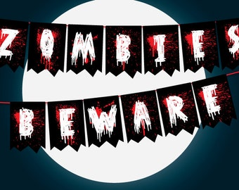 Zombie Party Decor Halloween Garland, Zombies Beware Sign, The Walking Dead Party Decor, Horror Party Decorations, Blood Splatter Decor