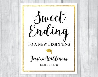 Custom Sweet Ending to a New Beginning 8x10 Printable Graduation Candy Buffet or Dessert Table Sign - Gold Foil Look - Personalized