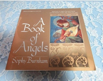 A Book of Angels, 1990, Reflections of Angels Past and Present by Sophy Burnhum First Edition