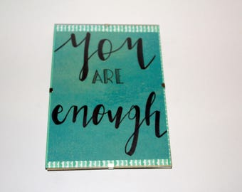 Positive A5 Art (framed) -  You Are Enough