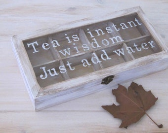 Inspirational quotes tea box , wedding box gift , personalized  box, customised wood tea box , appreciation gift , new house gift