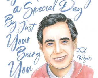 Mr. Rogers Watercolor Poster Print Motivational Art