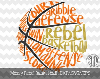 Messy Rebel Basketball Files INSTANT DOWNLOAD in dxf/svg/eps for use with programs such as Silhouette Studio and Cricut Design Space