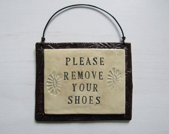 Please Remove Your Shoes- Sign