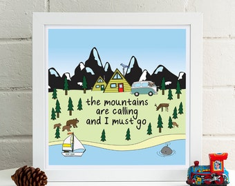 The Mountains are Calling and I Must Go Print | Adventure Nursery Print | Cabin Art | Inspirational Art | Nursery Wall Art | Travel Decor