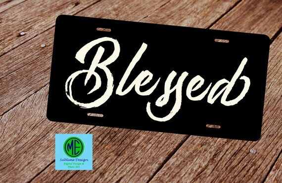 Blessed License Plate License Plate Frame Black License