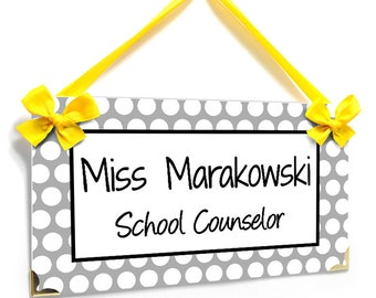 personalized school counselor classroom door sign - white and grey dots - graduation gift - P2175