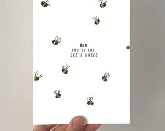 Mum, you're the bee's knees. A6 handmade card.