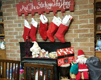 And The Stockings Were Hung sign
