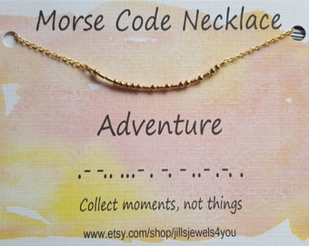 Adventure Necklace, Morse Code Necklace, Adventure Awaits, Travel Necklace, Gift For Her, Wanderlust, Graduation Gift, Going Away Present
