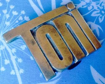 Toni belt buckle, solid brass belt buckle, retro belt buckle, vintage belt buckle, toni collectible, name of toni, men's gift idea