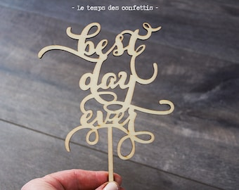 "Cake topper ""Best day ever"" wooden Bohemian romantic country wedding nature country chic for wedding cake decoration cake"