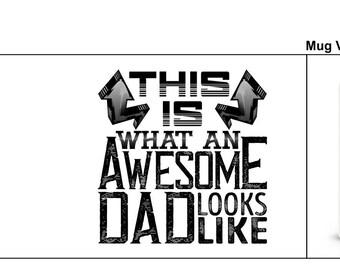 Dad mug Awesome dad Fathers day mug