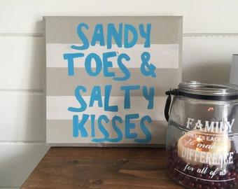 Sandy Toes Salty Kisses