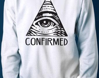 Illuminati Confirmed - Sweater - Handmade Sweatshirt