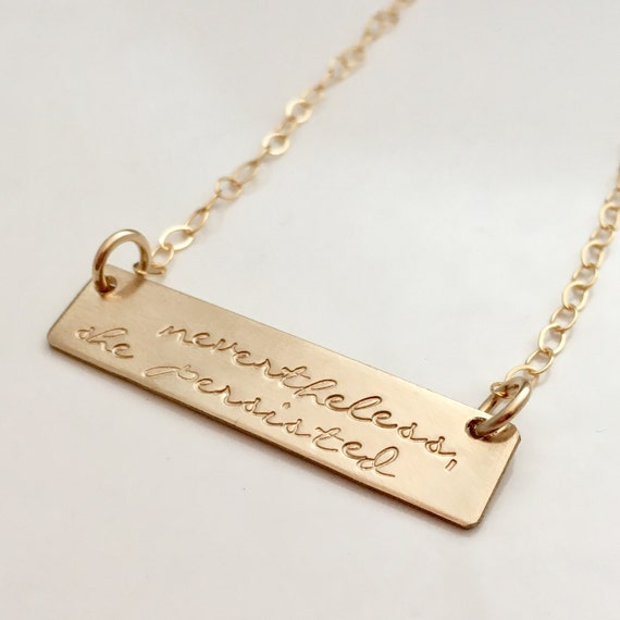 Nevertheless she persisted necklace sterling silver or gold