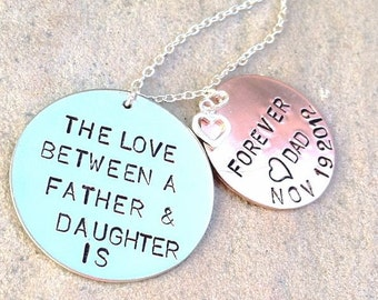 The Love Between A Father and Daughter is Forever, Father Daughter Necklace, Personalized Necklace, Custom Father Daughter, from dad
